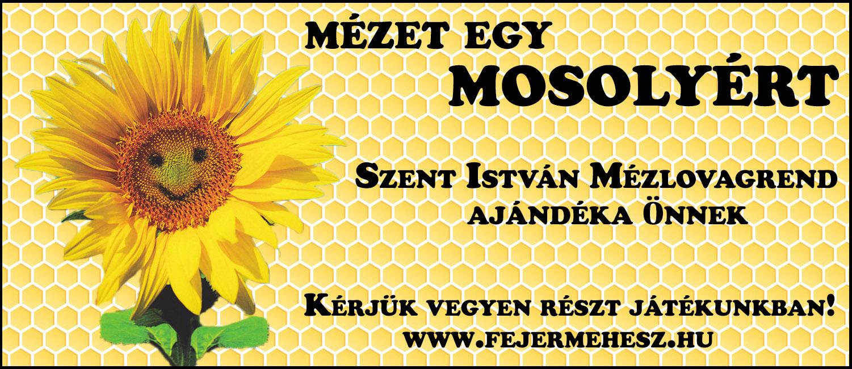 Mézet egy Mosolyért!